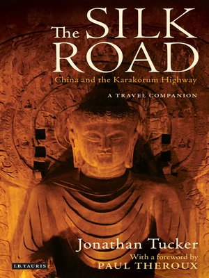 cover image of The Silk Road--China and the Karakorum Highway