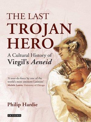cover image of The Last Trojan Hero