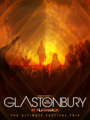 cover image of Glastonbury the Movie