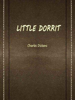 cover image of Little Dorrit