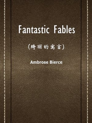 cover image of Fantastic Fables(绮丽的寓言)