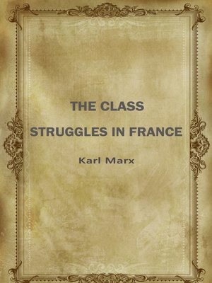 cover image of The Class Struggles In France