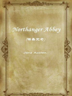 cover image of Northanger Abbey(诺桑觉奇)