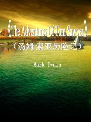 cover image of The Adventures Of Tom Sawyer(汤姆.索亚历险记)
