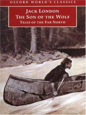 cover image of The Son Of The Wolf: Tales Of The Far North