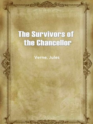 cover image of The Survivors Of The Chancellor