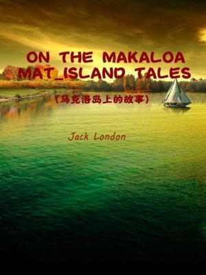 cover image of On The Makaloa Mat_Island Tales(马克洛岛上的故事)