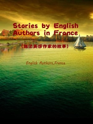 cover image of Stories By English Authors In France(旅法英国作家的故事)