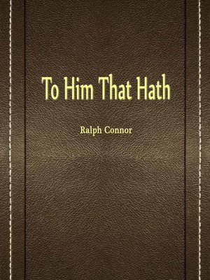 cover image of To Him That Hath