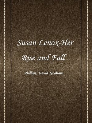 cover image of Susan Lenox-Her Rise And Fall