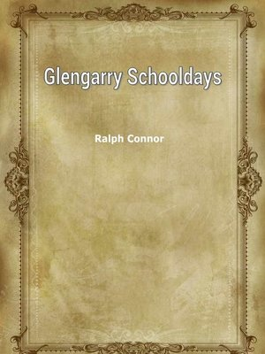 cover image of Glengarry Schooldays