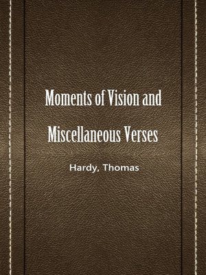 cover image of Moments Of Vision And Miscellaneous Verses