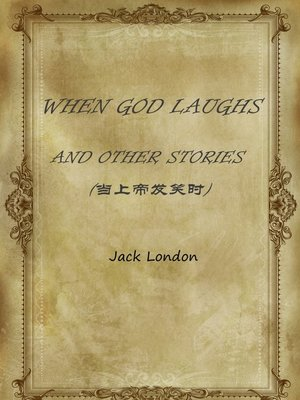 cover image of When God Laughs And Other Stories(当上帝发笑时)