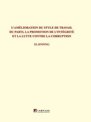 cover image of 习近平关于党风廉政建设和反腐败斗争论述摘编:法文