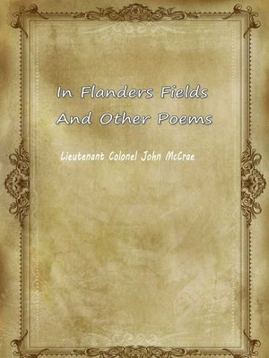 cover image of In Flanders Fields And Other Poems