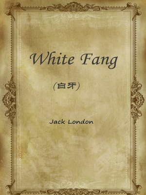 cover image of White Fang(白牙)
