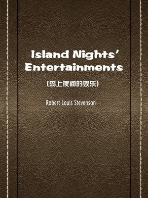 cover image of Island Nights' Entertainments(岛上夜间的娱乐)