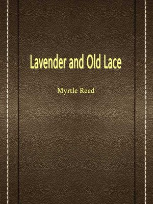 cover image of Lavender And Old Lace