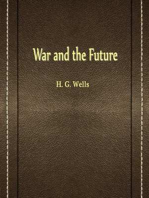 cover image of War And The Future