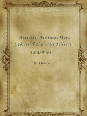 cover image of Strictly Business More Stories Of The Four Million(完全商务)