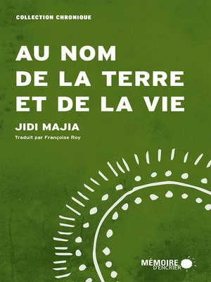 cover image of 为土地和生命而写作——吉狄马加演讲集(法语) (Write for Earth and Life- Speeches Collection of Jidi Majia (French)