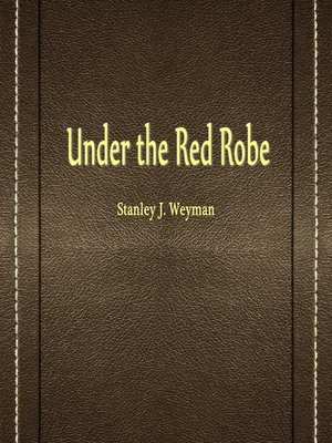cover image of Under The Red Robe