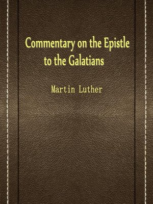 cover image of Commentary On The Epistle To The Galatians