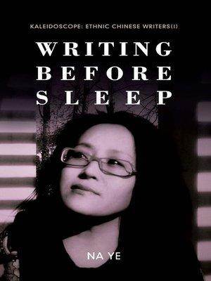 cover image of Writing Before Sleep《睡前书》  (Writing Before Sleep)