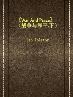 cover image of War And Peace(战争与和平·下)