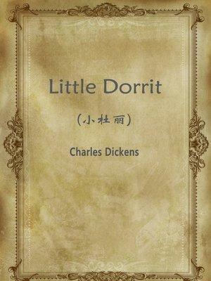 cover image of Little Dorrit(小杜丽)