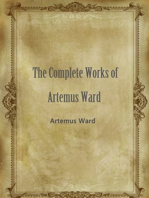 cover image of The Complete Works Of Artemus Ward