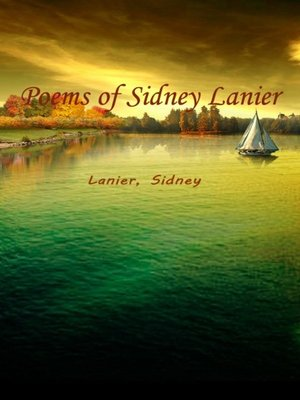 cover image of Poems Of Sidney Lanier