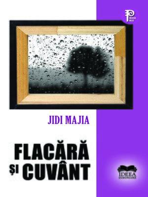 cover image of 火焰与词语——吉狄马加诗集(罗马尼亚语) (Words of Fire- Jidi Majia Poem Collection (Romanian)