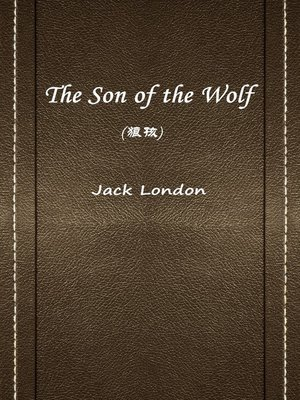 cover image of The Son Of The Wolf(狼孩)