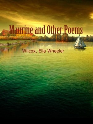cover image of Maurine And Other Poems