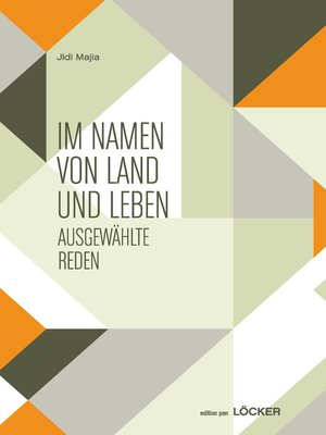 cover image of 为土地和生命而写作——吉狄马加演讲集(德语) (In the Name of Land and Life-Selected Speeches of Jidi Majia (German)