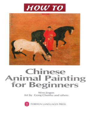 cover image of 怎样画动物 (Chinese Animal Painting for Beginners)