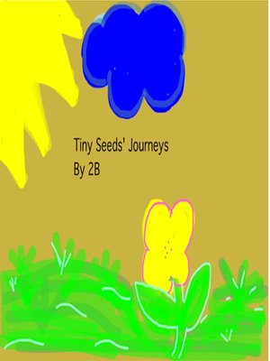 cover image of Tiny Seed's Journey