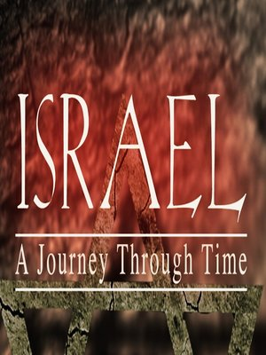 cover image of Israel, a Journey through Time, Volume 1