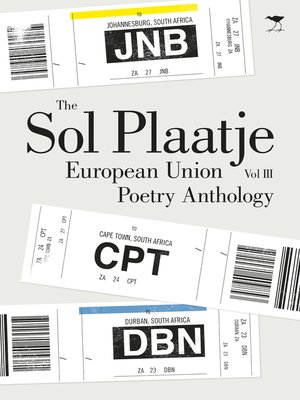 cover image of The Sol Plaatje European Union Poetry Anthology, Volume 3