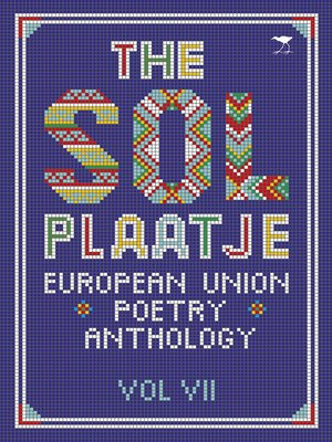 cover image of The Sol Plaatje European Union Poetry Anthology Vol. VII