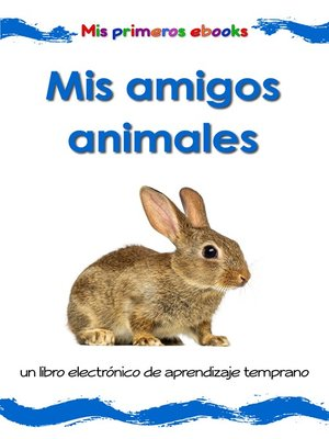 cover image of Mis amigos animales