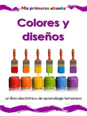 cover image of Colores y diseños