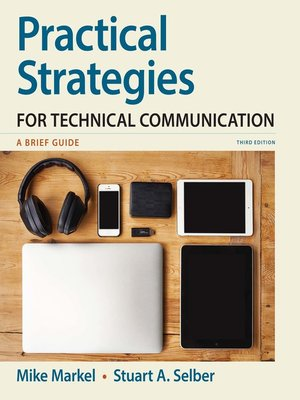 Practical Strategies For Technical Communication By Mike Markel Overdrive Rakuten Overdrive