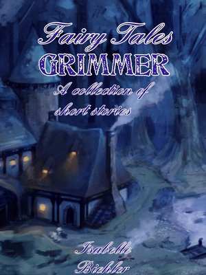cover image of Fairy Tales Grimmer