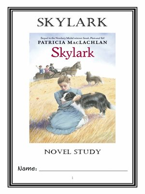 cover image of Skylark (Patricia MacLachlan) Novel Study / Reading Comprehension Journal