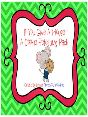 cover image of If You Give a Mouse a Cookie Retelling Pack