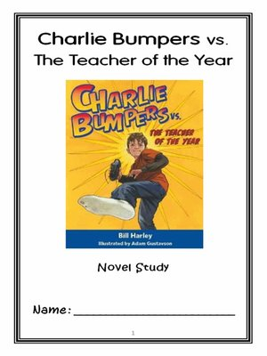 cover image of Charlie Bumpers vs. the Teacher of the Year (Bill Harley) Novel Study / Comprehension Journal