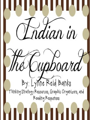 Indian In The Cupboard By Lynne Reid Banks School Rules Overdrive Ebooks Audiobooks And Videos For Libraries Schools