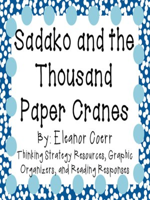cover image of Sadako and the Thousand Paper Cranes by Eleanor Coerr